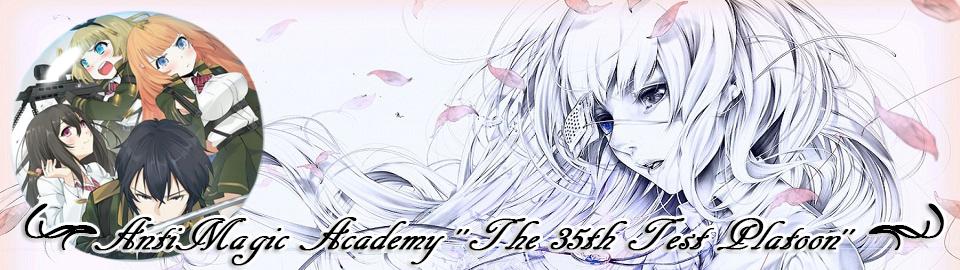 AntiMagic Academy ''The 35th Test Platoon''