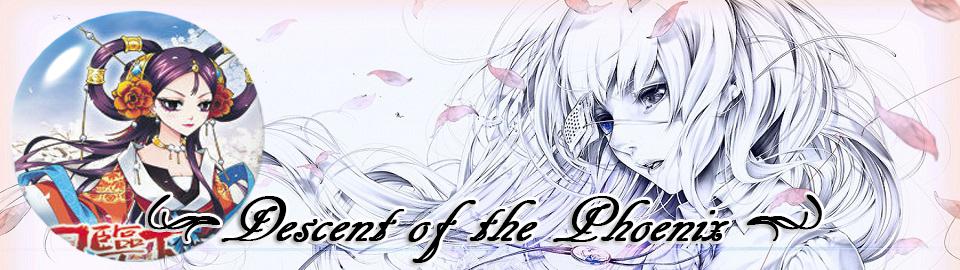 Descent of the Phoenix